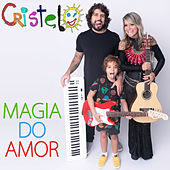 Magia do Amor by Cristelo