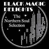 Black Magic Delights by Various Artists