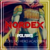 Polaris (Boku No Hero Academia) de Nordex
