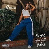 The Girl You Left Behind by Grace