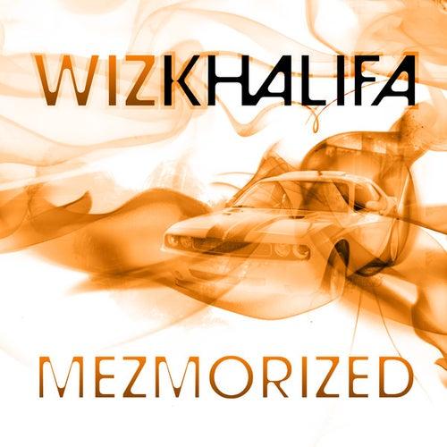Mezmorized by Wiz Khalifa