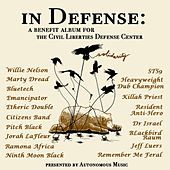 In Defense: Vol 1 a benefit album for the Civil Liberties Defense Center by Various Artists