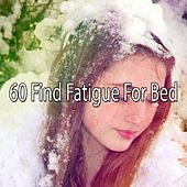 60 Find Fatigue for Bed von Rockabye Lullaby