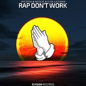 Rap Don't Work von Jay Cee Oh