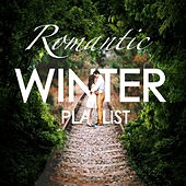 Romantic Winter Playlist by Various Artists