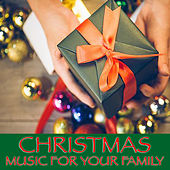 Christmas Music For Your Family de Various Artists