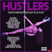 Hustlers - The Extreme Fantasy Playlist von Various Artists