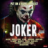 Joker - Put On A Happy Playlist von Various Artists