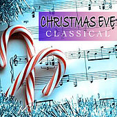 Christmas Eve Classical von Various Artists