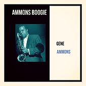 Ammons Boogie by Gene Ammons