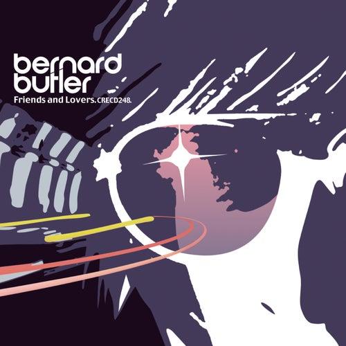 Friends & Lovers by Bernard Butler
