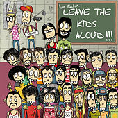 Leave the kids Aloud! de Various Artists