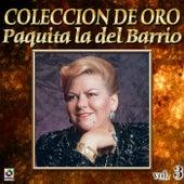 Colección De Oro, Vol. 3: La Huerfanita de Paquita La Del Barrio