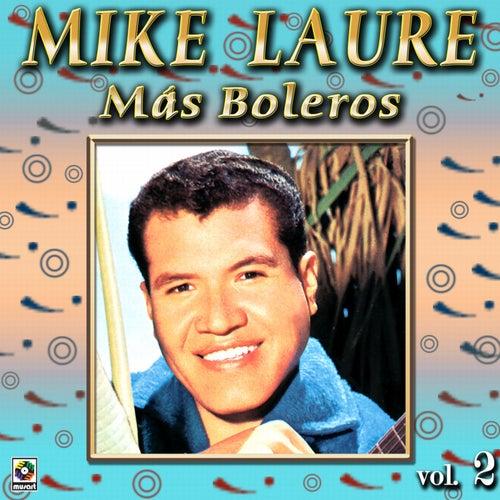 Mas Boleros Vol. 2 by Mike Laure