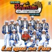 La Que Se Fue - Los Pajaritos De Tacupa by Los Pajaritos De Tacupa