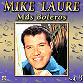 Mas Boleros Vol. 3 by Mike Laure