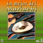 Colección De Oro: Lo Mejor del Mariachi, Vol. 3 by Various Artists