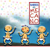 Babies go Mecano by Sweet Little Band
