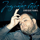 Juguetes Rotos van Enrique Ramil