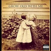Grow Old with Me von Ramy