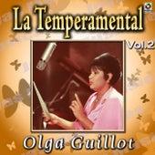La Temperamental Vol. 2 by Olga Guillot