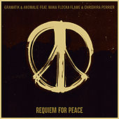 Requiem for Peace by Gramatik