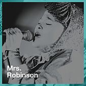 MRS. Robinson de Hits Etc., Tubes années 60, The Party Hits All Stars