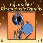 Joyas Musicales: Y Que Siga El Reventón De Bandas, Vol. 1 de Various Artists