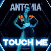 Touch Me (Woodchopper Remix) von Antonia