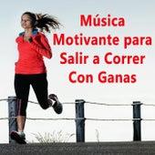 Música Motivante para Salir a Correr Con Ganas (el Mejor Mix de Musica Electronica Cañera para Correr Con Motivación) by Various Artists