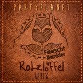 Party Planet (Rotzlöffel Remix) von Fäaschtbänkler