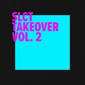 SLCT Takeover Vol. 2 by Slct