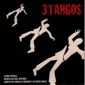 3 Tangos de Axel Krygier