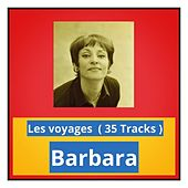 Les voyages (35 Tracks) by Barbara