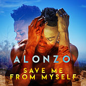 Save Me from Myself de Alonzo