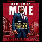 Business is Business by Godfather of Harlem