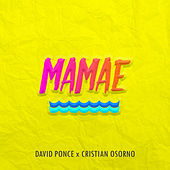 Mamae by David Ponce