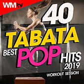 40 Tabata Best Pop Hits 2019 Workout Session (20 Sec. Work and 10 Sec. Rest Cycles With Vocal Cues / High Intensity Interval Training Compilation for Fitness & Workout) by Workout Music Tv