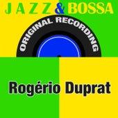 Jazz & Bossa (Original Recording) von Rogério Duprat