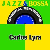 Jazz & Bossa (Original Recording) by Carlos Lyra