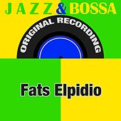 Jazz & Bossa (Original Recording) de Fats Elpidio
