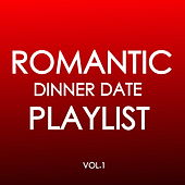 Romantic Dinner Date Playlist Vol.1 de Various Artists