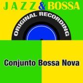 Jazz & Bossa (Original Recording) de Conjunto Bossa Nova