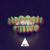 Got Your Money de Gary Caos
