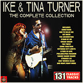 Ike & Tina Turner - The Complete Collection by Ike and Tina Turner