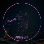 Tell Me de Marley