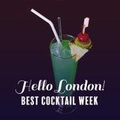 Hello London! Best Cocktail Week von Soft Jazz Mood