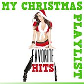 My Christmas Playlist: Favorite Hits by Various Artists