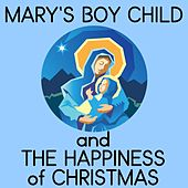 Mary's Boy Child and the Happiness of Christmas de Various Artists