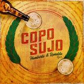 Copo Sujo, Ep. 1 (Ao Vivo) de Humberto & Ronaldo